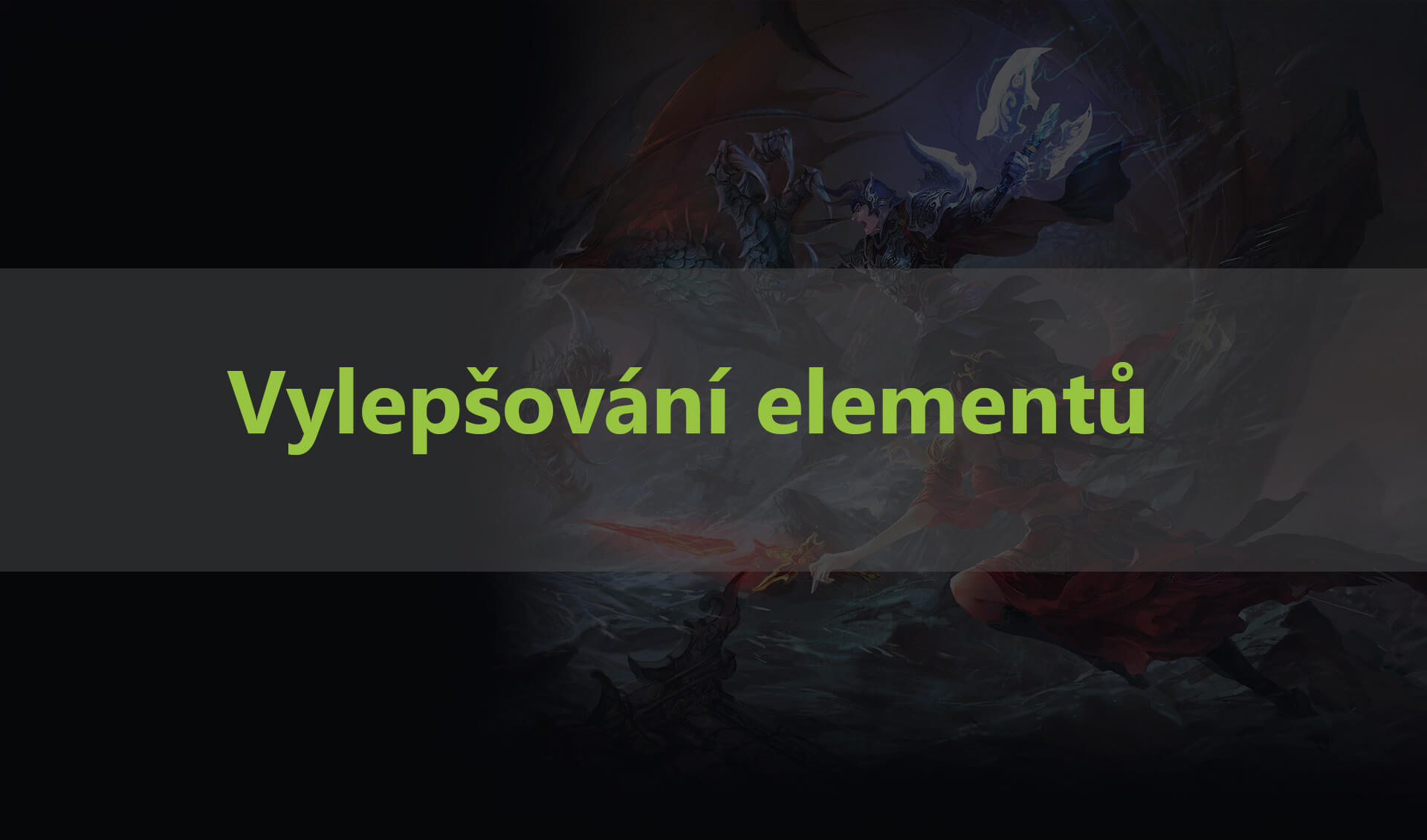 Vylepšování elementů